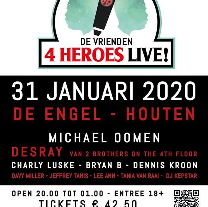 DE VRIENDEN 4 HEROES LIVE